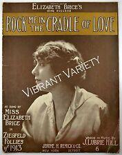 Rock Me In The Cradle Of Love Elizabeth Brice Ziegfeld Follies 1914 sheet music