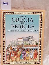 La macchina del tempo nella Grecia di pericle Atene nell'età dell'oro