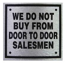 """Sign """"We Do Not Buy From Door To Door Sales Man"""" Self- Adhesive Metallic Brushed"""