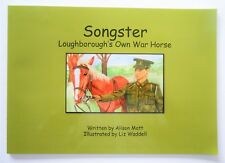 Songster, Loughborough's famous warhorse with the Leicestershire Yeomanry in WW1