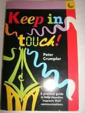 Keep in Touch: Practical Guide to Help Churches Improve Their Communications,Pe