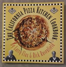 The California Pizza Kitchen Cookbook by Rick Rosenfield and Larry Flax (1995, …