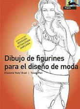 Dibujo de Figurines para el DiseOo de Moda, nueva edicion by Elisabetta Drudi
