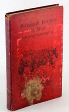 1900 Mechanical Steam Traction in War for Road Transport Notes on the Automobile