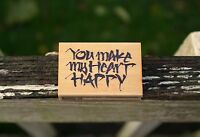 You Make My Heart Happy 2004 Wood Mounted Rubber Stamp 2816F by Penny Black