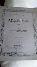 VINTAGE  SHEET MUSIC ARABESKE    SCHUMANN H. FREEMAN