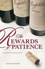 Penfolds: The Rewards of Patience, Caillard, Andrew
