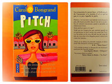 Pitch -Caroline Bongrand -Roman Pocket N° 11102 du 05/2001
