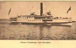 Vintage Postcard 1910's Steamer Ticonderoga Lake Champlain North America
