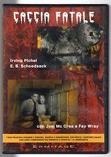 dvd CACCIA FATALE I. PICHEL, E.B. SCHOEDSACK, J. McCREA, F. WRAY