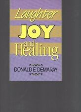 Laughter, Joy, and Healing