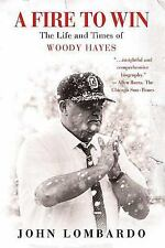 A Fire to Win: The Life and Times of Woody Hayes, Lombardo, John, 0312360363, Bo