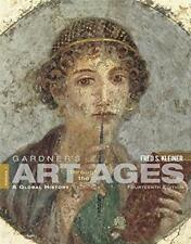 Gardner's Art through the Ages: A Global History, Vol. 1, 14th Edition by Kle…
