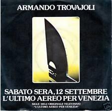 "ARMANDO TROVAJOLI ""Sabato sera,12 settembre""  7""  RARO"