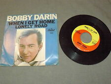 "BOBBY DARIN ""WHEN I GET HOME/LONELY ROAD"" 7"" CAPITOL Us 19??"