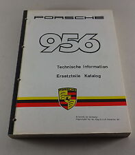 Betriebsanleitung und Teilekatalog / Spare Parts Porsche 956 Gruppe C Stand 1983
