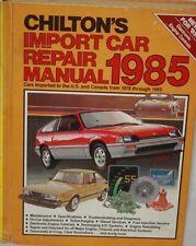 Chilton's IMPORT  CAR Repair Manual 1985 # 7473 ; COVERAGE 1978-1985