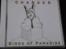 Birds Of Paradise, Charger - Charger Birds Of Paradise (NEW CD) RISE TO THUNDER