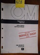 John Deere 54 Front Blade Sn 300,001-525,001 120 140 300 Tractor Operator Manual