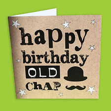 Happy Birthday Old Chap, Male Birthday Card, Man Card