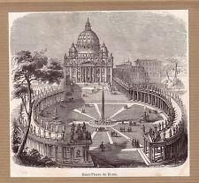 Italie place Saint-Pierre de Rome une gravure ancienne 1884 / KRT63