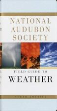 Audubon Field Guide: National Audubon Society Field Guide to North American Wea…