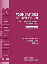 Foundations of Low Vision: Clinical and Functional Perspectives by Anne L. Corn