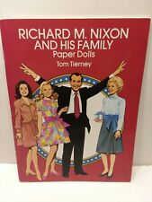 New Paper Dolls Tom Tierney Uncut Richard M. Nixon and His Family 1992