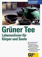 Grüner Tee. Lebenselixier für Körper und Seele von ... | Buch | Zustand sehr gut