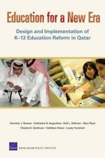 Education for a New Era: Design and Implementation of K-12 Education Reform in