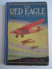 1930 THE RED EAGLE BOOK - A TALE FOR YOUNG AVIATORS -  RH-3