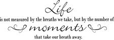 LIFE MEASURED BY BREATHS Vinyl Wall Art Decal Decor Lettering Words Quote