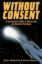 Without Consent: A Comprehensive Survey of Missing-Time and Abduction Phenomena