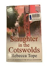 Slaughter in the Cotswolds - Rebecca Tope - Paperback