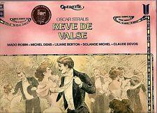 OSCAR STRAUS Reve De Valse import LP Robin Dens Berton Michel Devos DE FROMENT