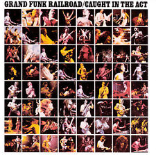 Grand Funk Railroad : Caught in the Act CD