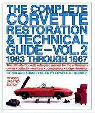Complete Corvette Restoration Technical Guide vol 2 1963 Through 1967 0915038420
