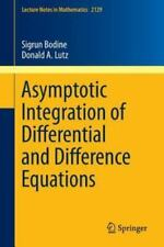 Lecture Notes in Mathematics Ser.: Asymptotic Integration of Differential and...