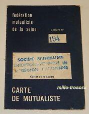 CARTE de MUTUALISTE - Fédération SEINE de 1970 + TIMBRE Fédéral de 1970 à 1975