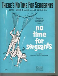 There's No Time For Sergeants 1956 Sheet Music