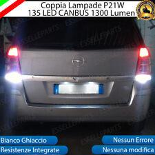 COPPIA LAMPADE RETROMARCIA 135 LED P21W CANBUS OPEL ZAFIRA B 6000K NO ERROR