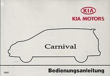 KIA  CARNIVAL  2000 Betriebsanleitung Bedienungsanleitung Handbuch Bordbuch BA