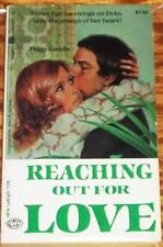 Peggy Gaddis / REACHING OUT FOR LOVE