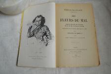 1926 Les fleurs du mal par Charles Baudelaire - Banville - Portraits Autographe