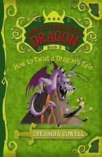How to Train Your Dragon: How to Twist a Dragon's Tale Bk. 5 by Cressida...