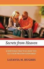 Secrets from Heaven: Scriptures That Will Help You Get Your Prayers Answered!