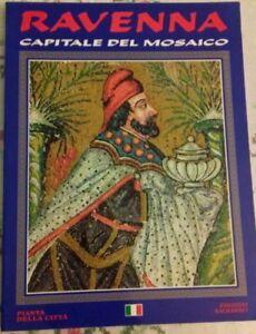 RAVENNA CAPITALE DEL MOSAICO EDIZIONE SALBAROLI