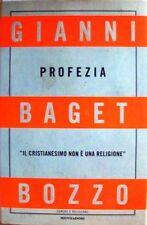 PROFEZIA di Gianni BAGET BOZZO - MONDADORI - 2002