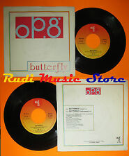 LP 45 7''OP.8 Butterfly 1984 italy DISCO MAGIC LOMBARDONI italo disco cd mc dvd