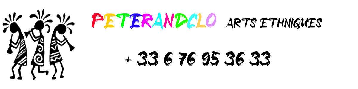 PETERANDCLO ARTS ETHNIQUES